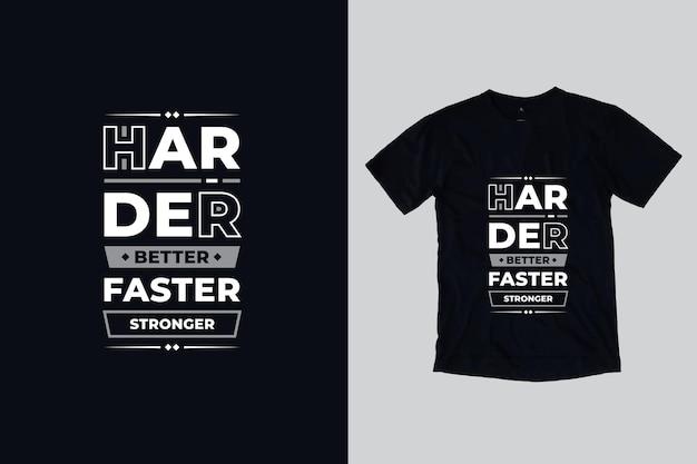 Mocniej, lepiej, szybciej, mocniej, nowoczesne geometryczne cytaty motywacyjne projekt koszulki