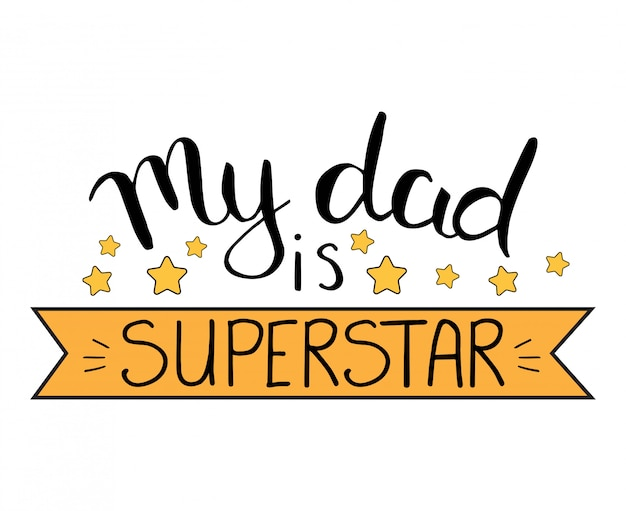 Mój tata jest supergwiazdą