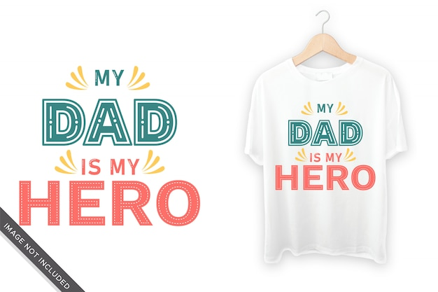 Mój tata to mój typograficzny projekt koszulki