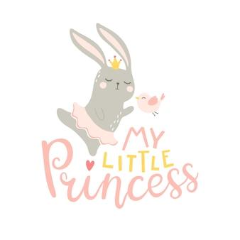 Moja mała księżniczka. ilustracja tańczącego króliczka w spódnicy i ptaki ze słodkim frazą dla dziecka, nadruk na ścianie, dekoracja pokoju dziecinnego, ubrania dla dzieci i koszulki