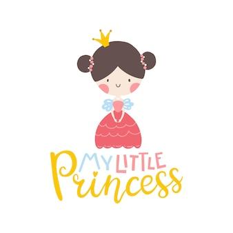 Moja mała księżniczka śliczna dziewczyna z napisem