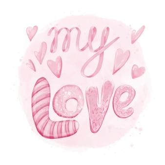 Moja miłość, projekt liternictwa typografii
