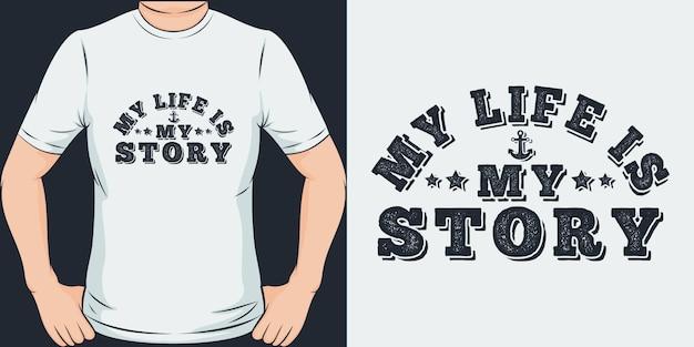 Moje życie to moja historia. unikalny i modny design koszulki