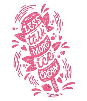 Monochromatyczna ilustracja z napisem lody - mniej rozmów, więcej lodów.