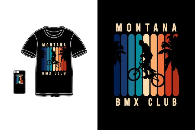 Montana bmx club, t-shirt merchandise siluet typografia