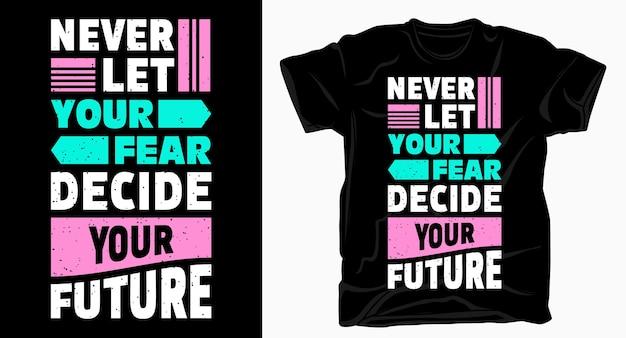 Motywacyjny cytat dotyczący przyszłej typografii do nadruku na koszulce