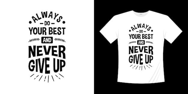 Motywacyjny napis typografii t shirt design. styl napisany ręcznie napis.