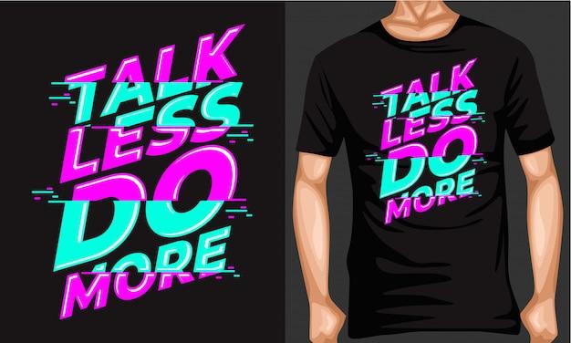 Mów mniej, rób więcej liternictwa