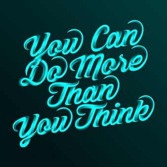 Możesz zrobić więcej niż myślisz cytaty motywacyjne