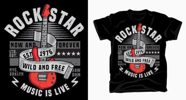 Muzyka gwiazdy rocka to typografia życia z projektem gitary elektrycznej na koszulkę