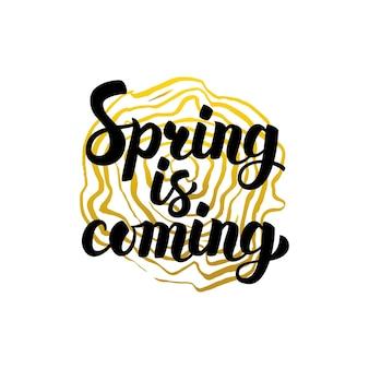 Nadchodzi wiosna ręcznie pisanej kaligrafii. ilustracja wektorowa napis i element projektu roślin przyrody.