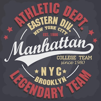 Nadruk new york, godło typografii manhattan sport wear, grafika stempla na koszulce, nadruk na koszulce, projekt odzieży sportowej. wektor