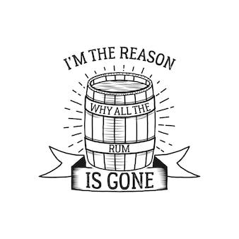 Nadruk vintage w stylu marynistycznym na t-shirt, logo lub odznakę. jestem powodem, dla którego cały rum zniknął z typografii z latarnią morską i mewą. koszulka z emblematem morskim, morzem i oceanem. wektor zapasowy.