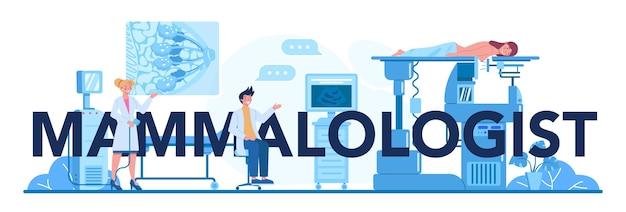 Nagłówek typograficzny mammologa. idea opieki zdrowotnej i badań lekarskich.