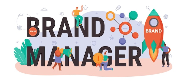 Nagłówek typograficzny menedżera marki. menedżer opracowujący unikalny design firmy. rozpoznawalność marki jako strategia marketingowa i technologia promocji. ilustracja na białym tle płaski