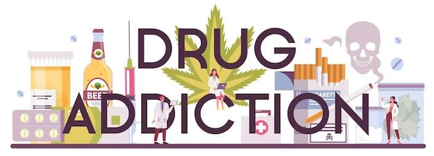 Nagłówek typograficzny narcologist. profesjonalny lekarz specjalista. uzależnienie od narkotyków.