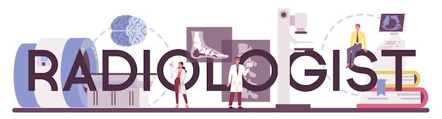 Nagłówek typograficzny radiologa. lekarz badający zdjęcie rentgenowskie ludzkiego ciała za pomocą tomografii komputerowej