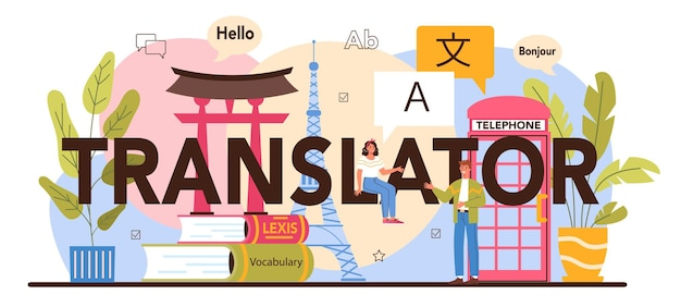 Nagłówek typograficzny tłumacza. językoznawca tłumaczący dokumenty, książki i przemówienia. tłumacz wielojęzyczny korzystający ze słownika, usługi tłumaczeniowe. ilustracja wektorowa na białym tle