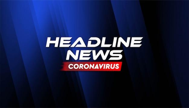 Nagłówek wiadomości coronavirus szablon transparent tło.
