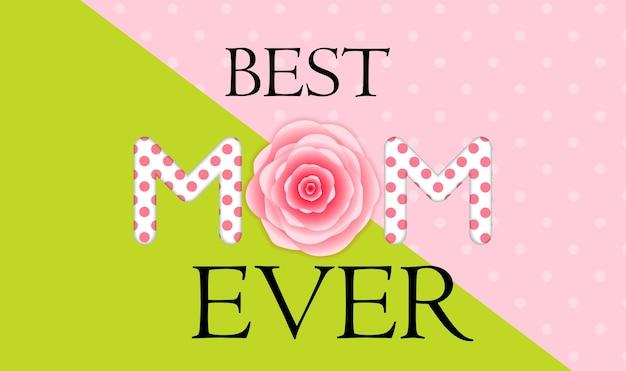 Najlepsza mama. kartkę z życzeniami dnia matki.
