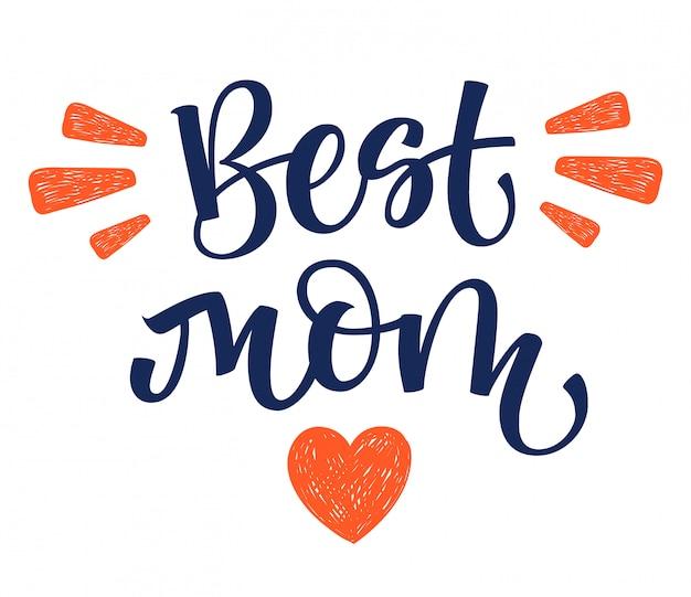 Najlepsza mama ręcznie pisać na białym tle proste kaligrafii z wystrojem serca i promienie