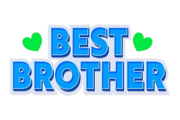 Najlepszy brat creative banner z niebieski typografii i zielone serca na białym tle. cytat na koszulkę, kochający rodzinny element dekoracyjny, kartkę z życzeniami świątecznymi. ilustracja wektorowa