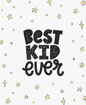 Najlepszy dzieciak w historii. kreatywny napis. projekt graficzny inspiracji kaligrafii, element typografii. odręczny.