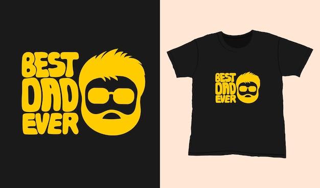Najlepszy tata w historii. cytuj napis typografii na projekt koszulki. ręcznie rysowane napis