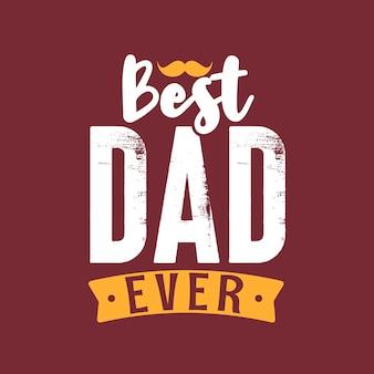 Najlepszy tata w historii, projekt retro napisów na dzień ojca