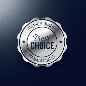 Najlepszy wybór srebrny projekt etykiety