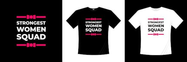 Najsilniejszy projekt koszulki typografii kobiecej drużyny