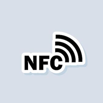 Naklejka nfc. ikona płatności zbliżeniowych. płatność bezprzewodowa. ikona społeczeństwa bezgotówkowego zbliżeniowego. wektor na na białym tle. eps 10.