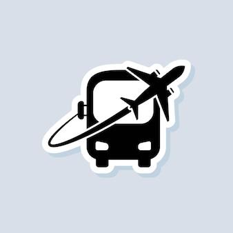 Naklejka podróżna. ikona autobusu i samolotu. logo odznaki biura podróży. wektor na na białym tle. eps 10.