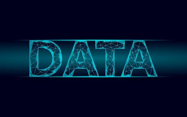 Napis danych świecący napis geometryczny