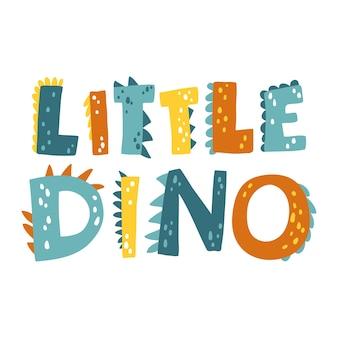 Napis dinozaura. mały dino. kreskówka w stylu skandynawskim. dziecinny projekt zaproszenia urodzinowego, chrzciny, plakatu, odzieży, grafiki ściennej przedszkola i karty.