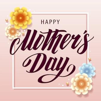 Napis happy mother's day na miękkim różowym tle ozdobiony kwadratową ramką i kwiatami. grafika wektorowa.