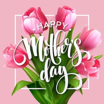 Napis happy mothers day. kartkę z życzeniami dnia matki z kwitnących kwiatów tulipanów. eps10