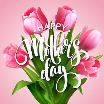 Napis happy mothers day. kartkę z życzeniami dnia matki z kwitnących kwiatów tulipanów. ilustracja wektorowa eps10