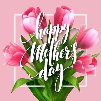 Napis happy mothers day. kartkę z życzeniami dzień matki z kwitnących kwiatów tulipanów.