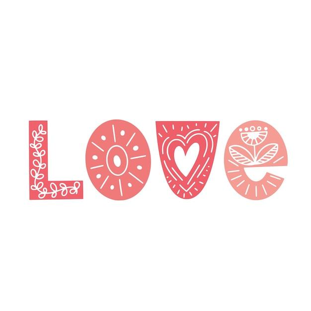 Napis happy valentines day. różowa typografia w stylu skandynawskim z kwiatowym ornamentem. ilustracja wektorowa.