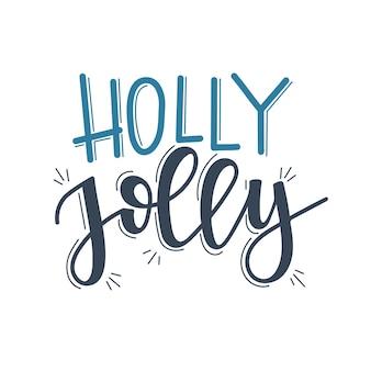 Napis holly jolly christmas, motywacyjny cytat