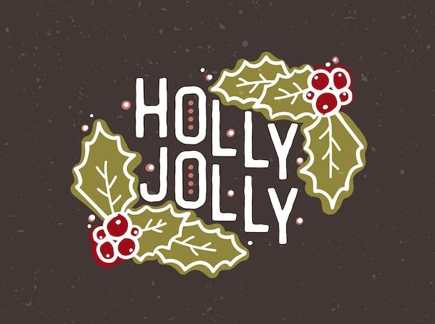 Napis holly jolly odręcznie wykonany elegancką kaligraficzną czcionką