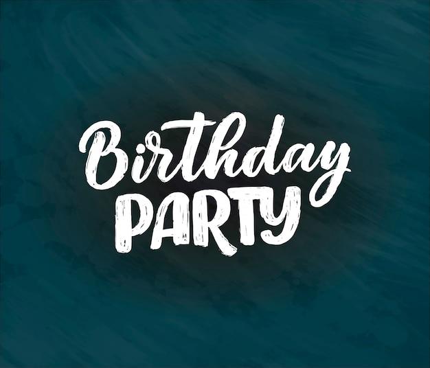 Napis na hasło na urodziny. ręcznie rysowane frazę dla karty podarunkowej, plakat