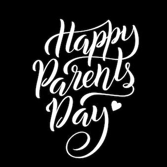 Napis na kartkę z życzeniami dnia parentss z napisem handdrawn. plakat typografii. wektor.