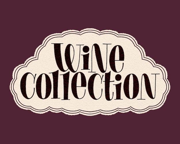 Napis na rękę z kolekcji wina