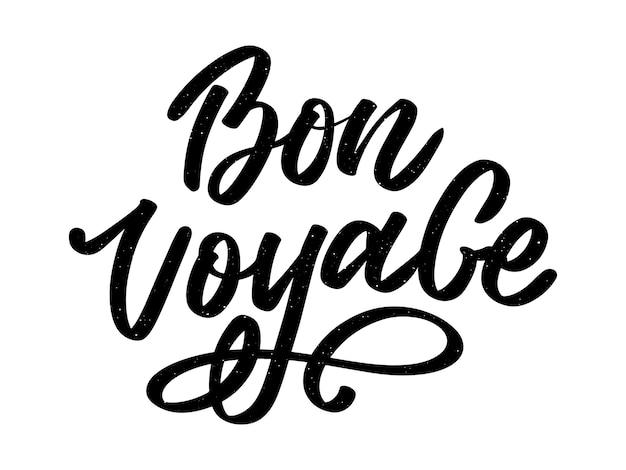 Napis odręczny bon voyage