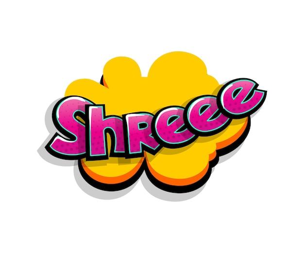 Napis shreee shre, shh. tekst komiksowy pop-art