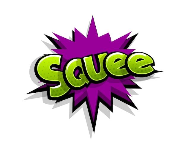 Napis squee, shh, boom. komiks dymek tekstowy