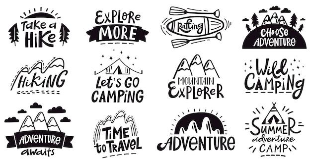 Napis z cytatem przygody. odkryty emblemat górski kemping, odznaki wyprawy pieszej, zestaw ilustracji podróży przyrody. plakat z logo i godłem wyprawy, sylwetka wakacje i eksploracja