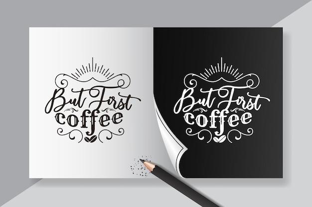 Napis z pierwszymi cytatami o kawie dla inspiracji plakatem z kawiarni